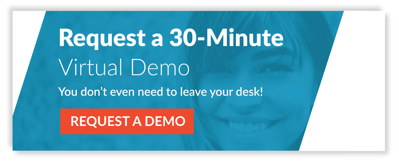 Request a 30 Minute Virtual Demo